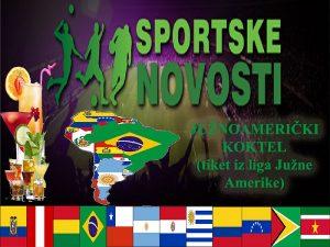 Južnoamerički koktel – tiket iz liga Južne Amerike (25 oktobar 2021.)